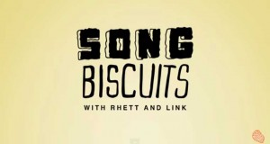 Songbiscuits from Rhett and Link on GMM- Good Mythical Morning